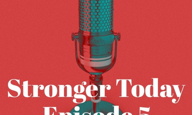 Stronger Today Podcast Episode 5: How a good mentor can change your life